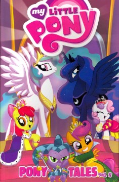 My Little Pony : Pony tales, Vol. 2.
