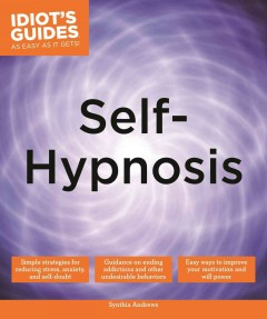 Self-hypnosis - by Synthia Andrews, ND.