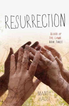Resurrection - Mandy Hager.