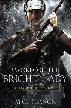 Sword of the bright lady - M.C. Planck.