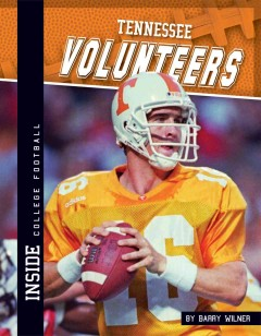 Tennessee Volunteers /  by Barry Wilner. - by Barry Wilner.