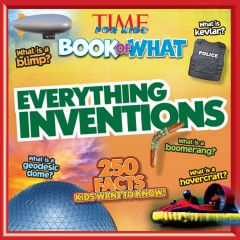 Everything inventions.