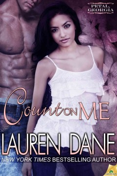 Count on me /  Lauren Dane. - Lauren Dane.
