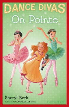 On pointe /  Sheryl Berk. - Sheryl Berk.