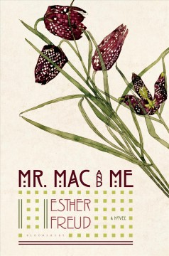 Mr. Mac and me /  Esther Freud. - Esther Freud.