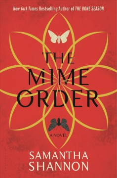 The mime order /  Samantha Shannon. - Samantha Shannon.