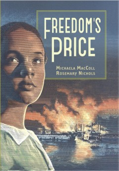 Freedom's price /  Michaela MacColl, Rosemary Nichols. - Michaela MacColl, Rosemary Nichols.