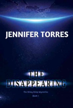 The disappearing - Jennifer Torres.