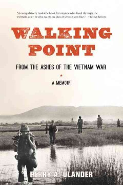 Walking Point : From the Ashes of the Vietnam War