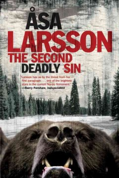 The second deadly sin - Ã…sa Larsson ; translated from the Swedish by Laurie Thompson.