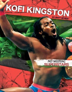 Kofi Kingston /  by Matt Scheff. - by Matt Scheff.
