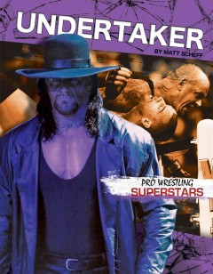 Undertaker /  by Matt Scheff. - by Matt Scheff.