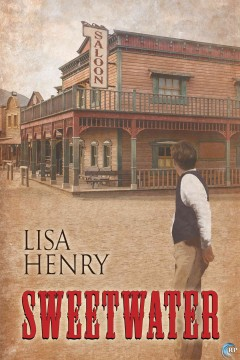 Sweetwater. Lisa Henry.