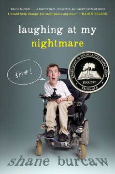 Laughing at my nightmare. Shane Burcaw.