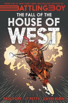 The fall of the house of West /  written by JT Petty and Paul Pope ; art by David Rubin. - written by JT Petty and Paul Pope ; art by David Rubin.