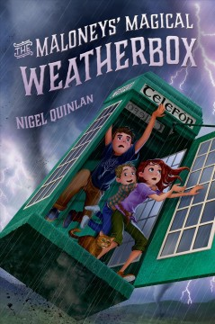 The Maloneys' magical weatherbox /  Nigel Quinlan. - Nigel Quinlan.