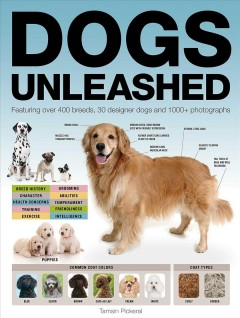Dogs unleashed /  Tamsin Pickeral. - Tamsin Pickeral.