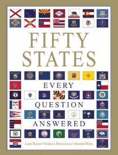 Fifty states: every question answered - Lori Baird, Marcel Brousseau, Amber Rose.