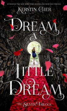 Dream a little dream /  Kerstin Gier ; translated from the German by Anthea Bell. - Kerstin Gier ; translated from the German by Anthea Bell.
