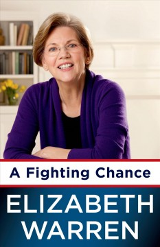 A fighting chance - Elizabeth Warren.