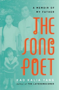 Song Poet : A Memoir of My Father
