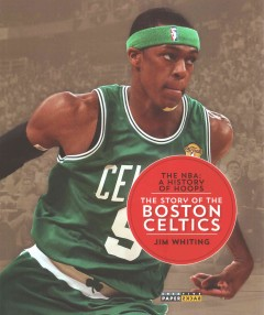 The story of the Boston Celtics /  Jim Whiting. - Jim Whiting.