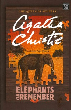 Elephants can remember : a Hercule Poirot mystery - Agatha Christie.