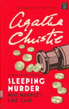 Sleeping murder : a Miss Marple mystery - Agatha Christie.