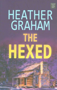 The hexed - Heather Graham.