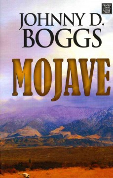 Mojave - Johnny D. Boggs.
