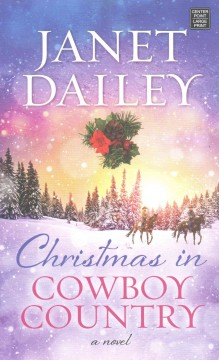 Christmas in cowboy country - Janet Dailey.
