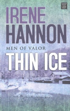 Thin ice /  Irene Hannon.