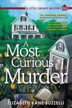 Most Curious Murder : A Little Library Mystery