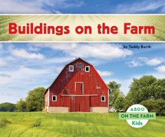 Buildings on the farm /  by Teddy Borth. - by Teddy Borth.