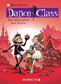 Dance class Vol. 8, Snow White and the seven dwarves - Crip, art ; Béka, story ; Maëla Cosson, color ; translation: Joe Johnson.