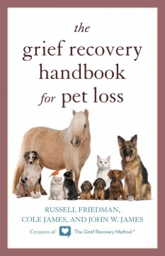 Grief Recovery Handbook for Pet Loss