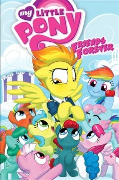 My Little Pony, Friends forever Volume 3.
