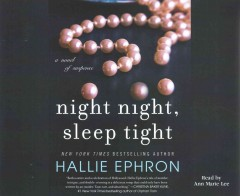 Night night, sleep tight /  Hallie Ephron. - Hallie Ephron.