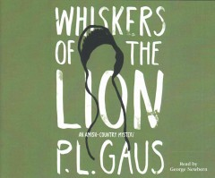 Whiskers of the lion /  P. L. Gaus. - P. L. Gaus.
