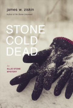 Stone Cold Dead : An Ellie Stone Mystery
