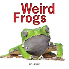 Weird frogs - Chris Earley.