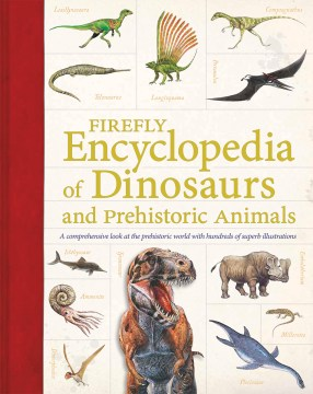 Firefly encyclopedia of dinosaurs and prehistoric animals - Dr. Douglas Palmer.