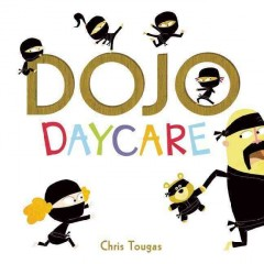 Dojo daycare - Chris Tougas.
