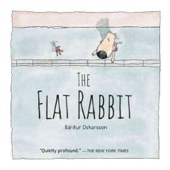 The flat rabbit - Bárður Oskarsson ; translated by Marita Thomsen.