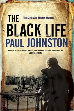 The black life / by Paul Johnston.