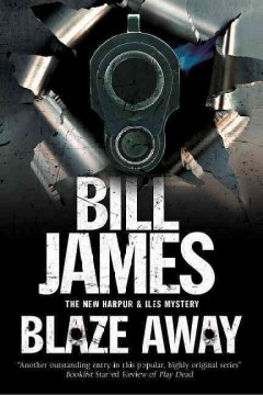 Blaze away /  Bill James. - Bill James.