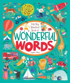 My big barefoot book of wonderful words /  Sophie Fatus. - Sophie Fatus.