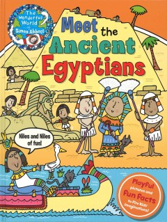 Meet the ancient Egyptians - Simon Abbott.