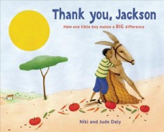 Thank you, Jackson /  Niki Daly ; illustrated by Jude Daly. - Niki Daly ; illustrated by Jude Daly.