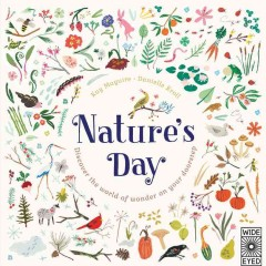 Nature's day : discover the world of wonder on your doorstep / Kay Maguire ; Danielle Kroll. - Kay Maguire ; Danielle Kroll.